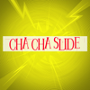 Cha Cha Slide