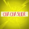 Cha Cha Slide - Cha Cha Slide