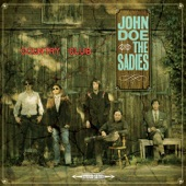 John Doe & The Sadies - Till I Get It Right