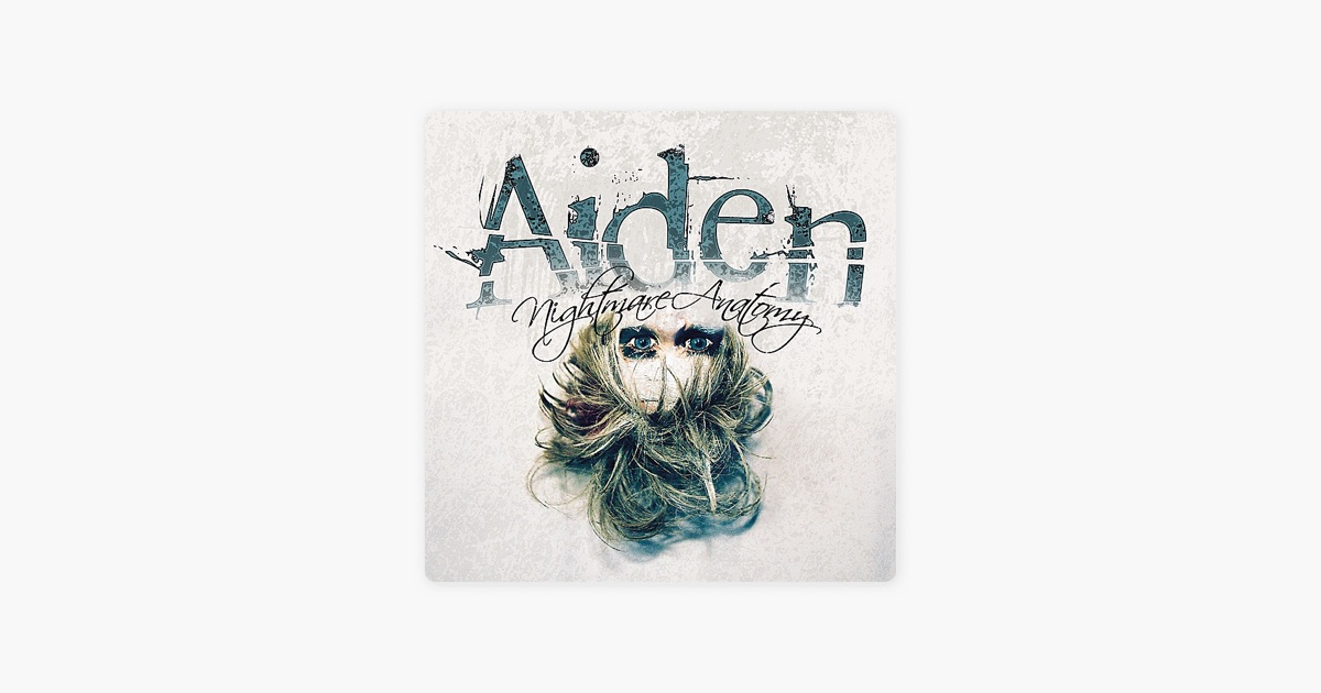 Nightmare Anatomy by Aiden on Apple Music