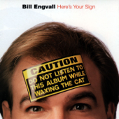 Here's Your Sign-Bill Engvall