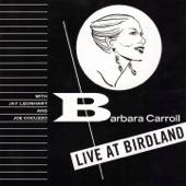 Barbara Carroll - You're Driving Me Crazy