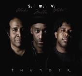 S. M. V. - Thunder