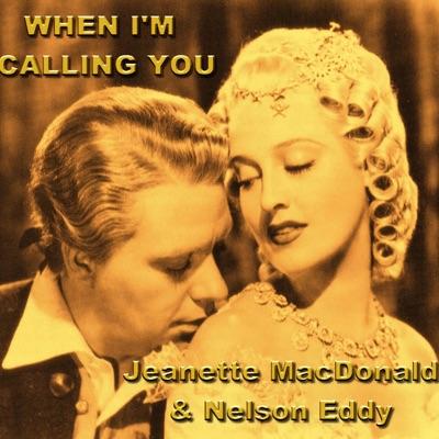 When I'm Calling You - Jeanette MacDonald