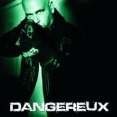 Dangereux - Single
