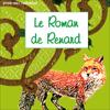 Le roman de Renard - auteur inconnu