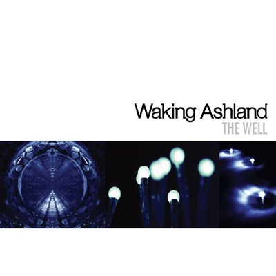 The Well - Waking Ashland