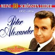 Meine 80 schönsten Lieder, Vol. 1 - Peter Alexander - Peter Alexander
