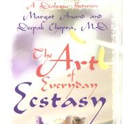 The Art of Everyday Ecstasy (Unabridged)