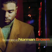 The Very Best Of Norman Brown-Norman Brown