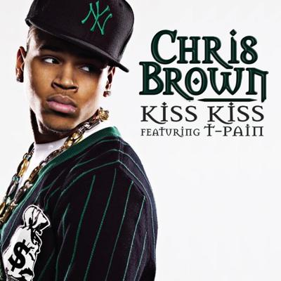 Kiss Kiss (feat. T-Pain) - Chris Brown song