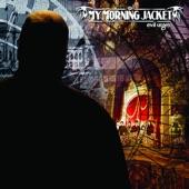 My Morning Jacket - Librarian (Album Version)