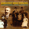 Greatest Irish Tenors - John McCormack and Frank Patterson
