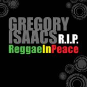 Gregory Isaacs R.I.P - Reggae In Peace