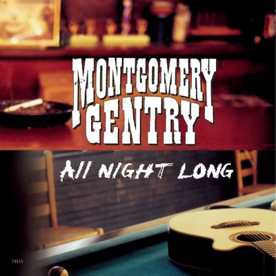 All Night Long - Single - Montgomery Gentry