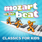 Mozart on the Beat - Classics for Kids