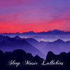 Sleep Music Lullabies: Relaxing Piano Music to Help Relaxation, Ultimate Piano Songs for Deep Sleep and Meditation - Sleep Music Lullabies