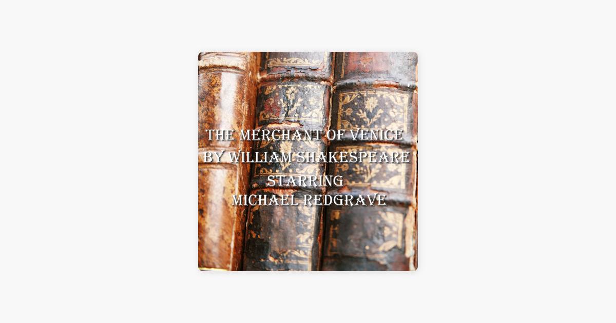 The Merchant of Venice (Unabridged) - William Shakespeare