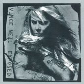 Vince Neil - You're Invited (But Your Friend Can't Come)