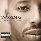 Warren G feat. Mack 10 - I Want It All (Radio Edit)