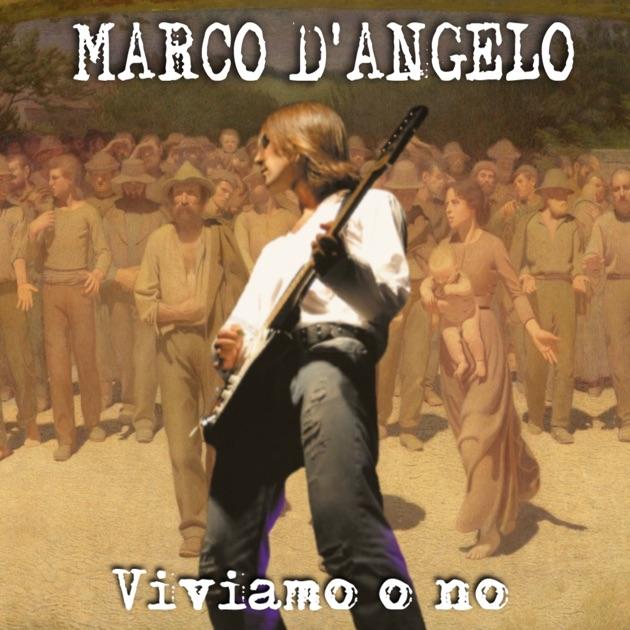 Viviamo O No di Marco D'Angelo