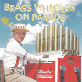 Brass Whistles on Parade