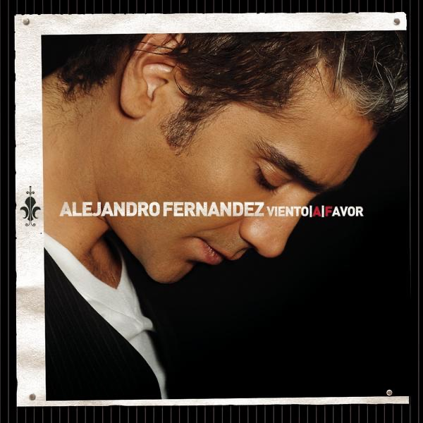 Alejandro Fernández: 15 Años de Exitos by Alejandro Fernández on ...