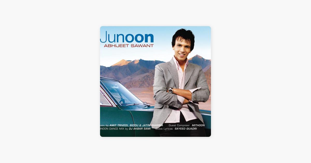 Junoon by Abhijeet Sawant