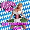 RIESEN HITS - Oktoberfest Giganten 2010