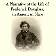 Download Narrative of the Life of Frederick Douglass (Unabridged) Audio Book