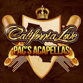 Pac's Acapellas by California Love