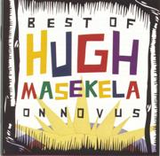 The Best of Hugh Masekela On Novus - Hugh Masekela