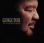 George Duke - Never Will I Marry