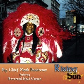 Big Chief Monk Boudreaux - Golden Crown