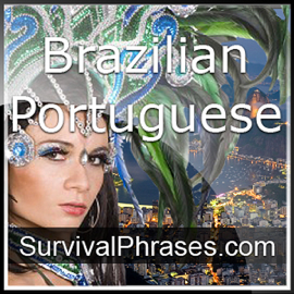 Learn Portuguese - Survival Phrases Portuguese, Volume 1: Lessons 1-30: Absolute Beginner Portuguese #3 (Unabridged) audiobook