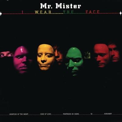 I Wear the Face - Mr. Mister