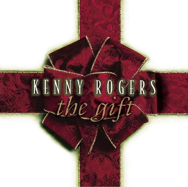 The Gift by Kenny Rogers on Apple Music