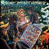 Nine Pound Hammer - Mama's Doin' Meth Again