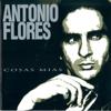 Antonio Flores - Cosas Mías artwork