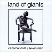 Land of Giants - Cannibal Dolls