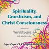 John Van Auken & Wendell Beane - Spirituality, Gnosticism and Christ Consciousness  artwork