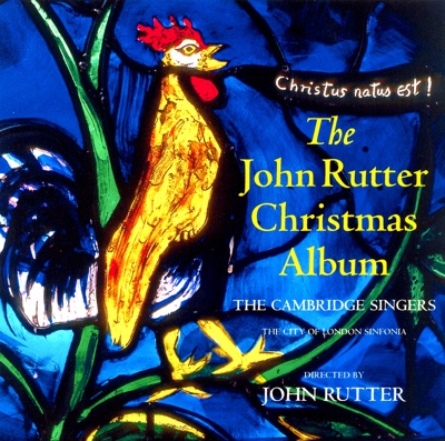 John Rutter Christmas Album - Stephen Varcoe, The Cambridge Singers, John Rutter, City of London Sinfonia, Ruth Holton & Gerald Finley album