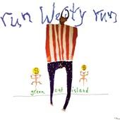 Run Westy Run - Get On