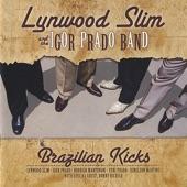 Lynwood Slim and The Igor Prado Band - Shake It Baby
