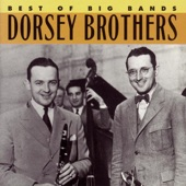 The Dorsey Brothers Orchestra - Sing (It's Good for You)