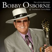 Bobby Osborne - The Fields Have Turned Brown