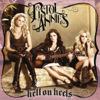 Hell On Heels - Pistol Annies
