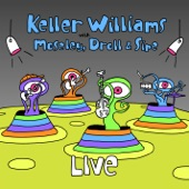 Keller Williams - Look At Where We Are