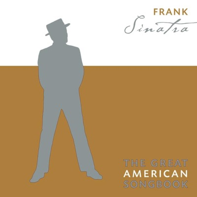 The Great American Songbook: Frank Sinatra - Frank Sinatra