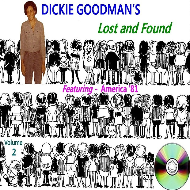 Dickie Goodman's Lost and Found, Vol. 2 (Out of Print,,Re-mastered,Bonus Tracks,Promotional)
